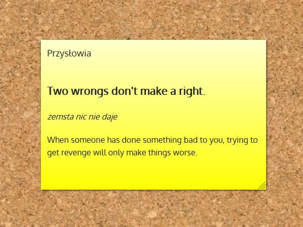 two wrongs don't make it right wyjaśnienie idiomu